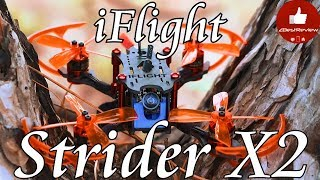 ✔ iFlight Strider X2 Stretch X! 122mm Mini Brushless FPV Racer! iflight-rc.com