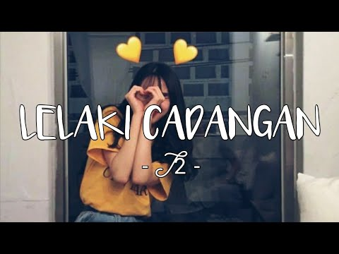 LELAKI CADANGAN - T2 || Cover by Regita (Lirik Video).mp3