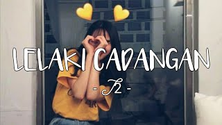Download lagu LELAKI CADANGAN - T2 || Cover by Regita (Lirik Video)