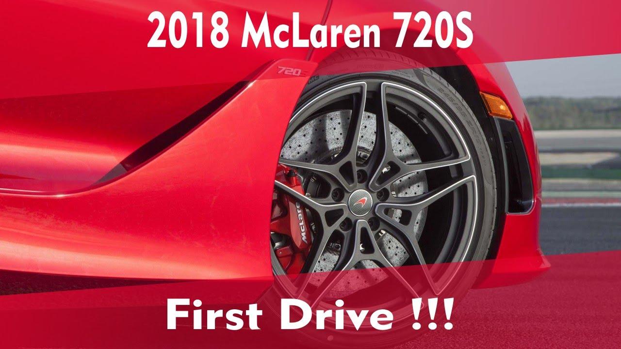 2018 mclaren 720s 0 60. unique mclaren 2018 mclaren 720s first drive inside mclaren 720s 0 60