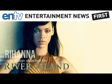Rihanna Interview - New RIVER ISLAND Brand During Fashion Week: ENTV