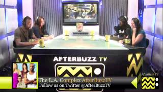 "The L.A. Complex After Show w/  Raquel Castro Season 2 Episode 5 "" Taking the Day "" 