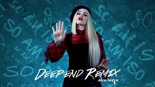 Ava Max - So Am I (Deepend Remix) [Official Audio] Video