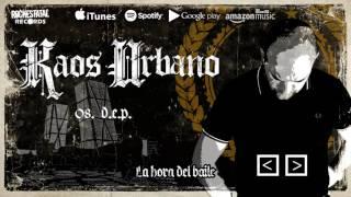 Kaos Urbano - D.E.P. (Audio Oficial)