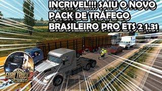 INCRÍVEL!!! SAIU O NOVO PACK DE TRÁFEGO BRASILEIRO PARA O ETS 2 1.31
