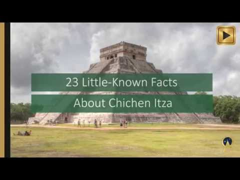 23 Little Known Facts About Chichen Itza