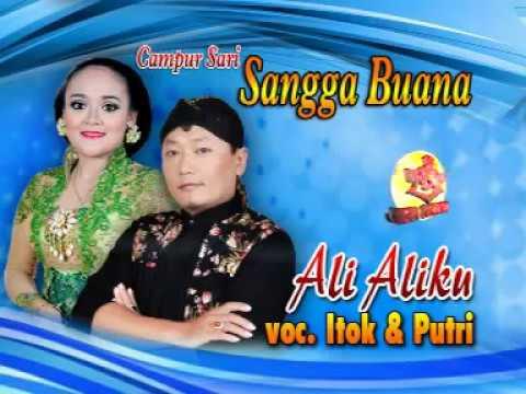 CAMPURSARI SANGGA BUANA-PUTRI feat ITOK-ALI-ALIKU