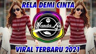 DJ RELA DEMI CINTA TERBARU 2021 🎶 DJ TIK TOK TERBARU 2021