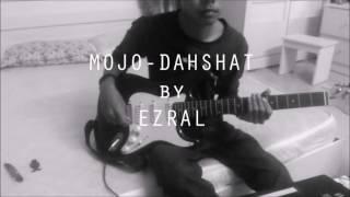 Mojo - Dahsyat guitar cover