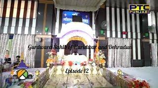 Spiritual Journey of The Turban Traveller | EP 12 | Haridwar to Dehradun