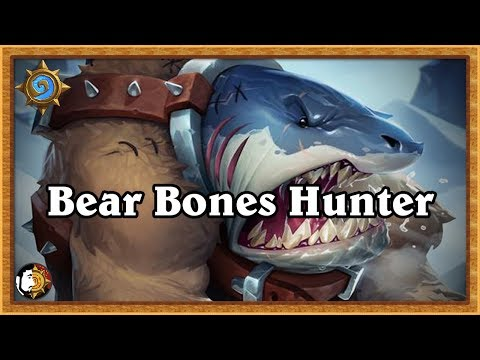 Hearthstone: Bear Bones Hunter - Mid Range Hunter