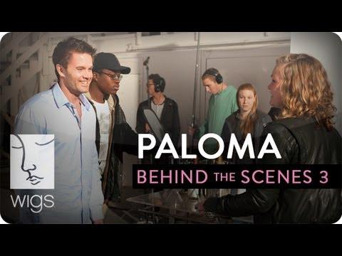 Paloma  Behind the s: Paloma's Men  Feat. Garret Dillahunt & Rhys Coiro  WIGS