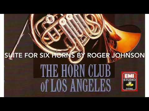 Tracks 17-19 From Horns! Suite For Six Horns By Roger Johnson