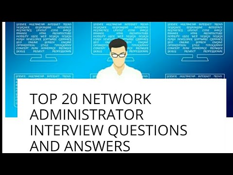 Top 20 network administrator interview questions and answers YouTube