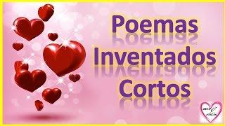 Poemas Inventados Cortos De Amor Y Amistad - Poemas Cortitos Para Ella