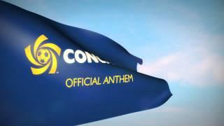 Concacaf Anthem