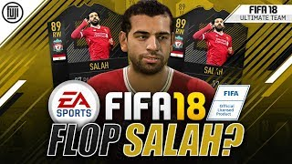 89 RATED SALAH A FLOP FOR 500K!? - FIFA 18 Ultimate Team