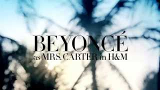 Смотреть клип Beyoncé As Mrs. Carter In H&m