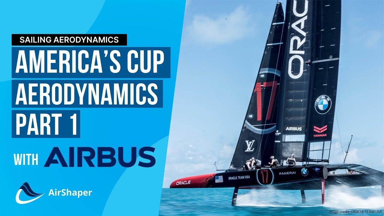 AIRBUS talks part 3 of 4  - America's Cup Aerodynamics