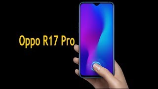Oppo R17 Pro first look nice phone for you