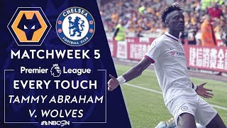 Every touch by Tammy Abraham in Chelsea's win vs. Wolves | Premier League | NBC Sports