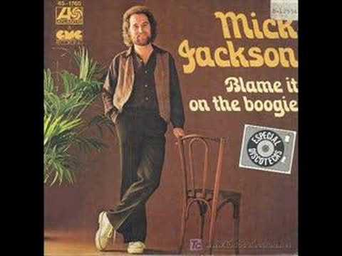 Mick Jackson - Blame it on the boogie