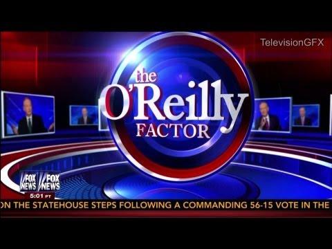 Fox News The O'Reilly Factor Open - Spring 2013