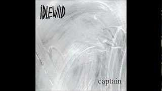 Watch Idlewild Captain video