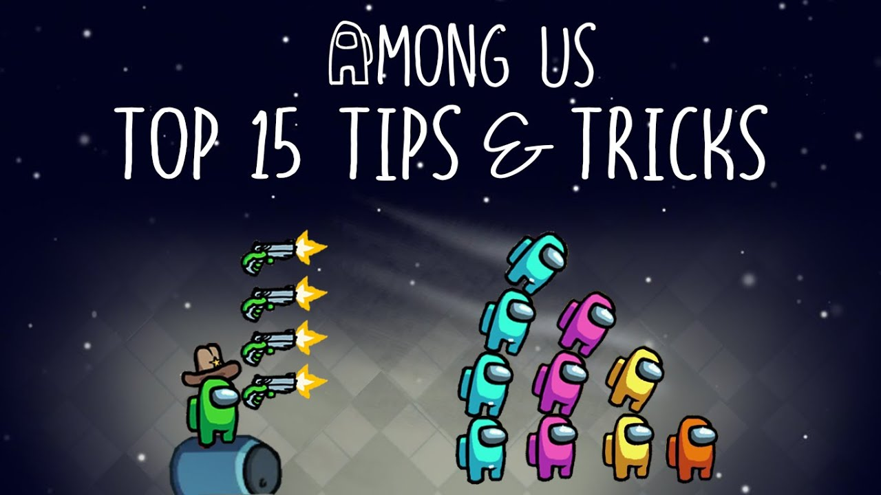 Top 15 Tips & Tricks in Among Us | Ultimate Guide To Become a Pro #4