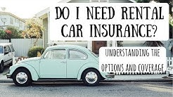 Car Rental Insurance | How to Determine Whether You Need the Extra Insurance