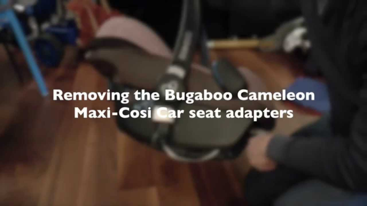 Removing Bugaboo Cameleon Maxi Cosi Car Seat Adapters