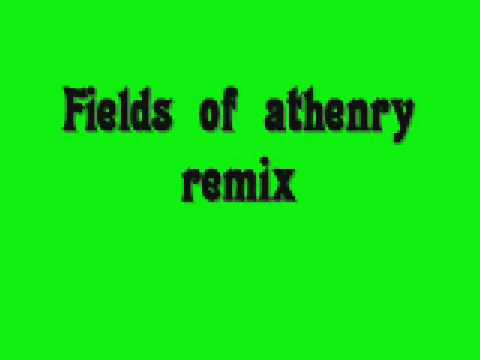 fields of athenry remix