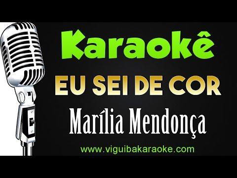 🎤 Marília Mendonça - Eu Sei De Cor  - Karaokê