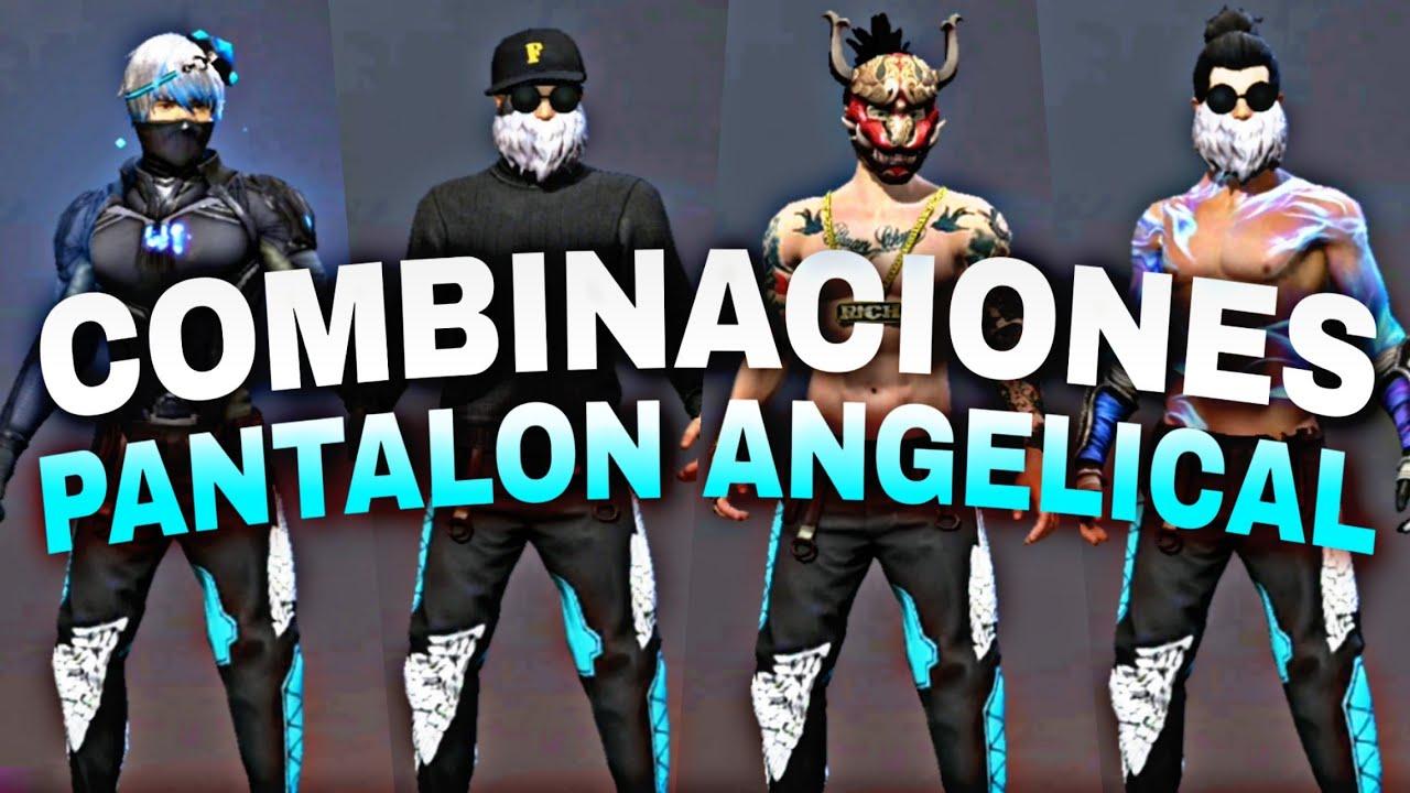 Mejores Combinaciones Con Los Pantalones Angelicales Pantalon Angelical Free Fire Youtube