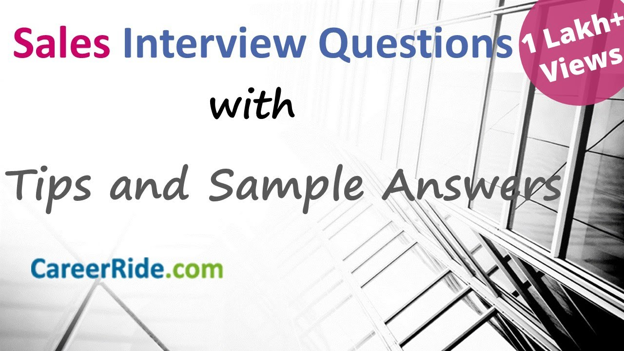 Sales Interview Questions and Answers - For freshers and ...