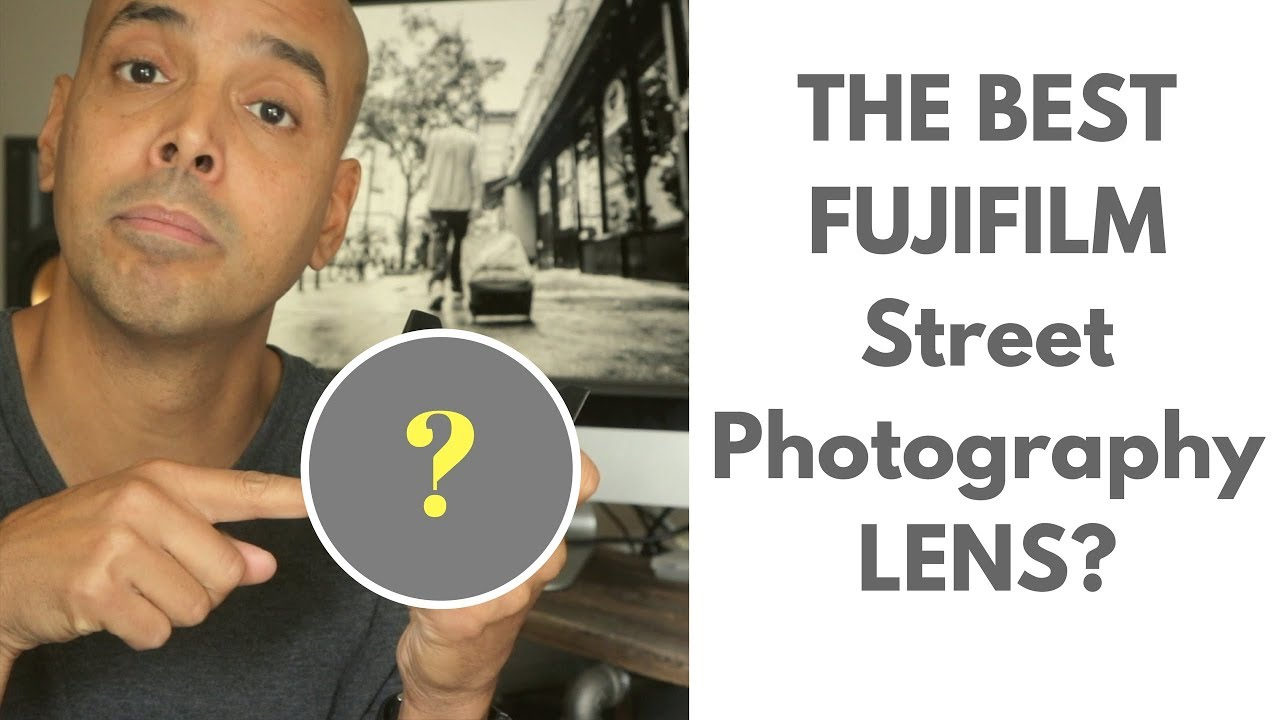 What is the best Fuji Lens for Street Photography?