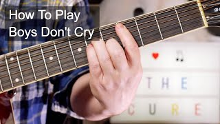 'Boys Don't Cry' The Cure Guitar Lesson