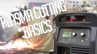 Plasma Cutting 101 | Introduction to Plasma Cutting