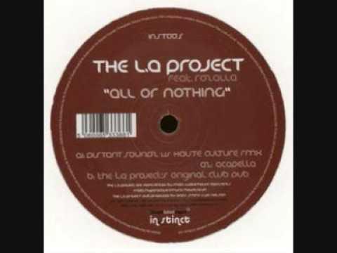 Distant Soundz & LA Project Feat Rozalla - All or Nothing (DSZ vs. Haute Culture Rmx)