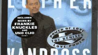 Luther Vandross ‎-- Power Of Love (Frankie Knuckles Absolutely Fabulous Club Mix)