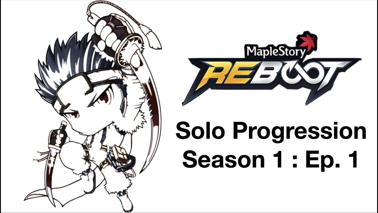 Maplestory: Reboot - A New Beginning (Progression Series) Ep. 1
