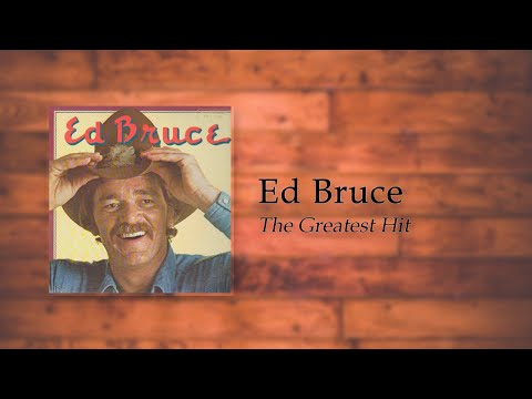 Ed Bruce - The Greatest Hit
