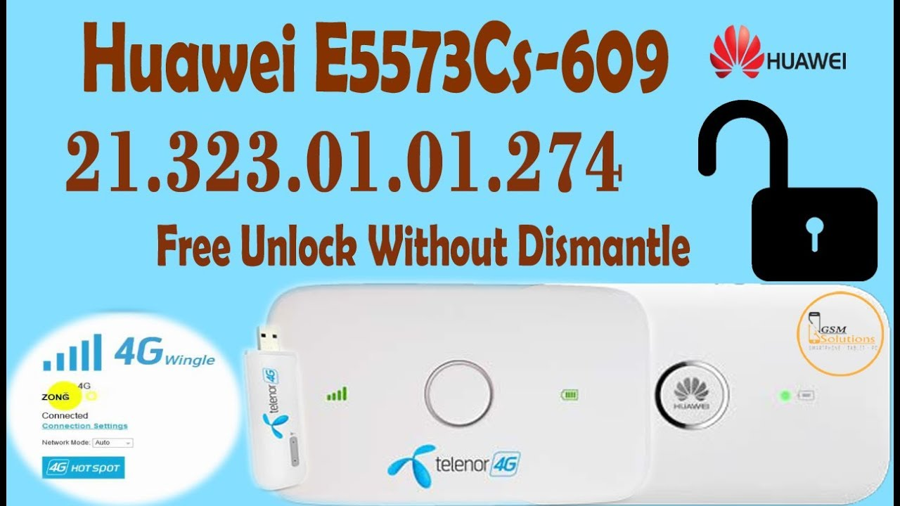 Huawei E5573Cs-609 21 323 01 01 274 Unlock Without Dismantle - Free Solution
