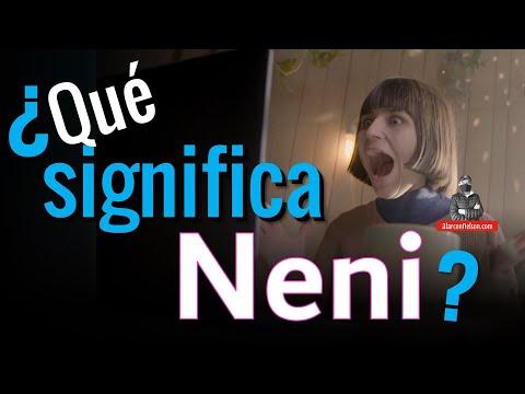¿Qué significa Neni?