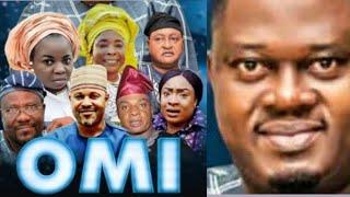 OMI Latest Yoruba Movie 2019 Muyiwa Ademola Foluke DaramolaJide Kosoko