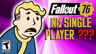 Fallout 76 Will it be any good without Single Player?