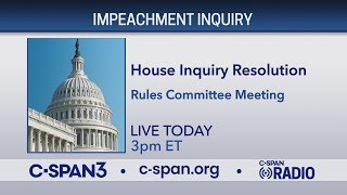 House Rules Cmte meets on Impeachment Resolution