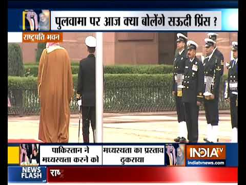 Saudi Arabia Crown Prince receives a ceremonial reception at the Rashtrapati Bhawan