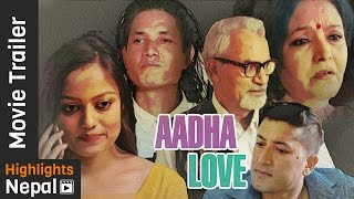 New Nepali Movie AADHA LOVE Trailer 2017 | Reecha Sharma, Arpan Thapa, Mithila Sharma, Tika Pahari