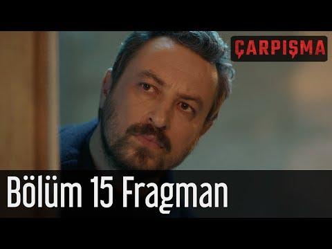 Çarpışma 15. Bölüm Fragman